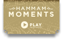 Hammam Moments - Rituels d'Orient